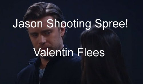 'General Hospital' Spoilers: Jason in Shoot Out with Valentin Army – Port Charles Group Turns Tables on Evil Cassadine