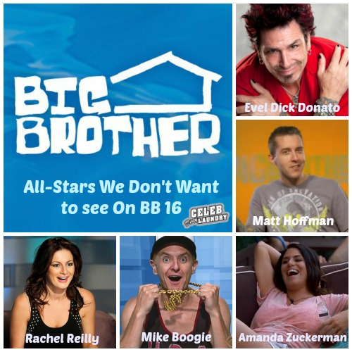 Big Brother 16: 5 Big Brother All Stars I Pray Not to See This Season!