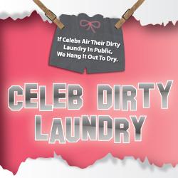 Celeb Dirty Laundry is Hiring