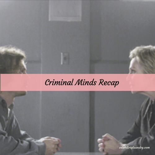 """Criminal Minds Recap 4/26/17: Season 12 Episode 20 """"Unforgettable"""""""