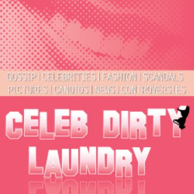 Celeb Dirty Laundry Is Hiring!