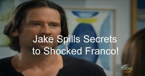 'General Hospital' Spoilers: Jake Opens Up to Franco - Cassadine Island Kidnapping and Mystery Child Shocker