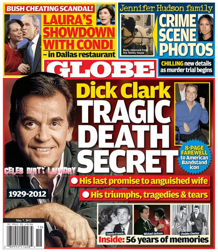 Globe Magazine: Dick Clark's Tragic Death Secrets Revealed!