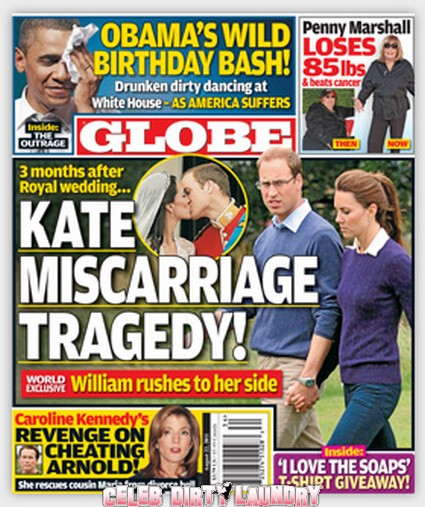 Globe: Kate Middleton Middleton's Miscarriage Tragedy - Photo