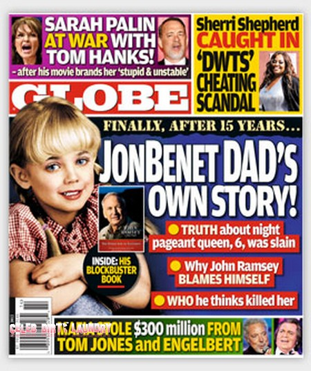 Globe: JonBenet Ramsey's Father Reveals Who He Thinks Murdered His Daughter