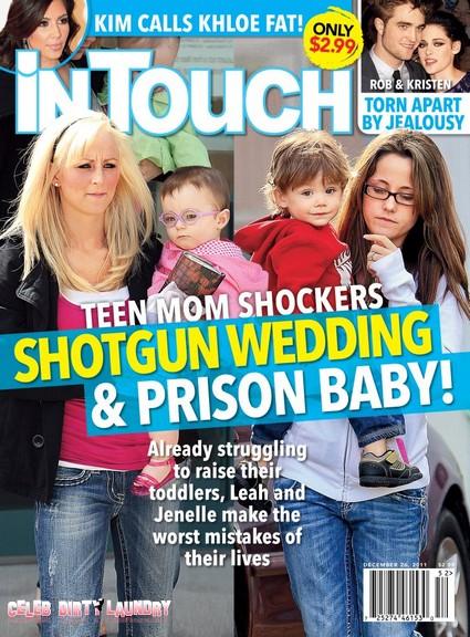 In Touch: Teen Mom Shockers, Shotgun Wedding & Prison Baby