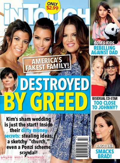 In Touch: The Kardashian Family Destroyed By Greed (Photo)