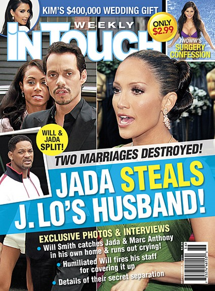 In Touch: Two Marriage's Destroyed, Jada Pinkett Steal's J-Lo's Husband