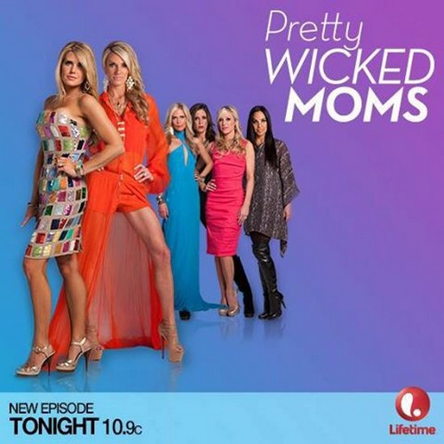 Pretty Wicked Moms RECAP 7/23/13: Season 1 Episode 8