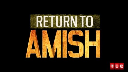 "Return to Amish Recap 7/13/14: Season 1 Episode 7 ""Second Chances"""