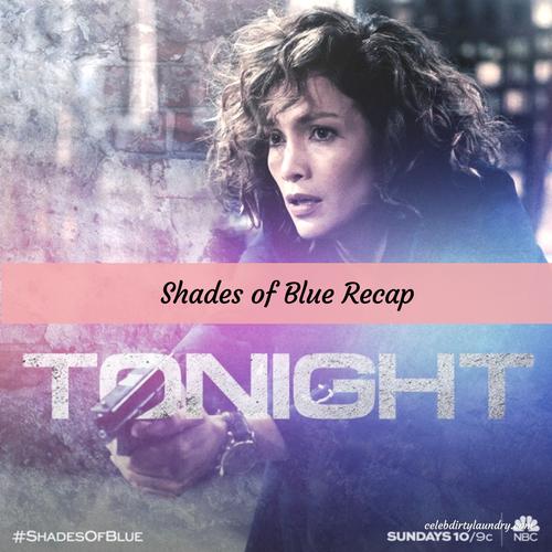 """Shades of Blue Recap 4/23/17: Season 2 Episode 8 """"Unpaid Debts"""""""