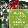 5 BEST ST.PATRICK'S DAY DESTINATIONS