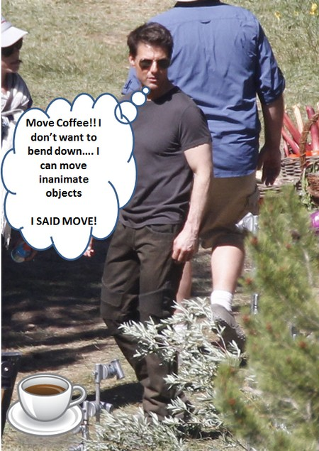 Tom Cruise Can Move Inanimate Objects: Who New!