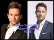 Who Was The Best Adam Newman – Justin Hartley or Michael Muhney? VOTE!