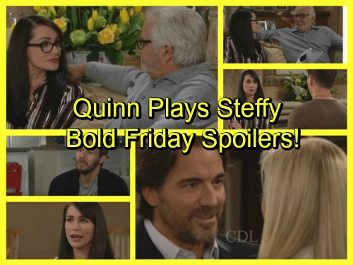 The Bold and the Beautiful Spoilers: Quinn Manipulates Steffy Against Liam – Brooke and Ridge Celebrate Reunion