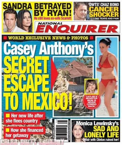 National Enquirer: Casey Anthony's Secret Escape To Mexico!