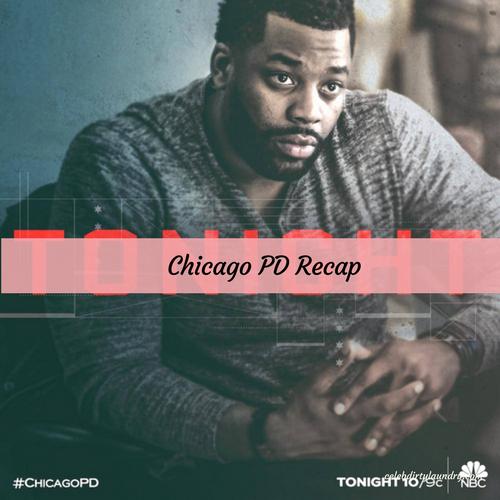 """Chicago PD Recap 4/26/17: Season 4 Episode 20 """"Grasping for Salvation"""""""