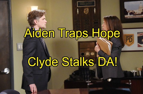 'Days of Our Lives' Spoilers: Aiden Secures Hope's Murder Confession – Clyde Targets Aiden, Waits for Chance to Strike