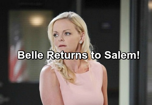 Days of Our Lives Spoilers: Belle Returns to Salem – Helps Chloe with Custody Battle, Supports Shawn and Claire