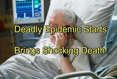 Days of Our Lives (DOOL) Spoilers: Mysterious Disease Outbreak Causes Quarantine, Shocking Death – Epidemic Devastates Salem