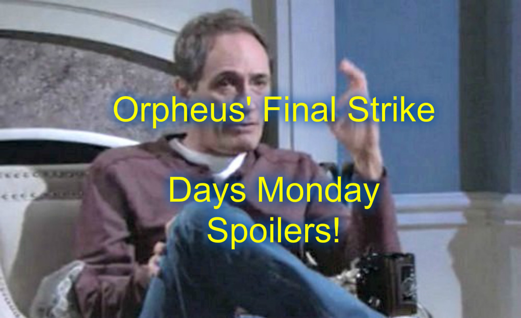 'Days of Our Lives' Spoilers: Orpheus Strikes From Beyond The Grave – Rafe Fights Aiden – Marlena Shocks Andre