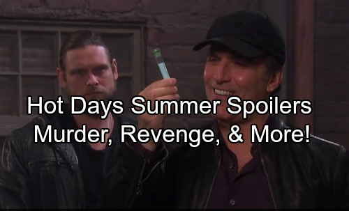 Days of Our Lives Spoilers: DOOL's Hot Summer Preview Brings Murder, Revenge, Showdowns and More