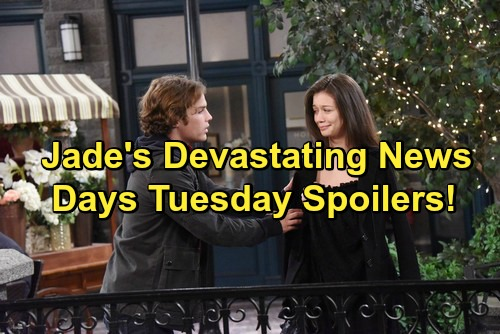 Days of Our Lives Spoilers: Jade Gets Startling News – Sonny Pushes His Luck – Rafe and Hope Heat Things Up