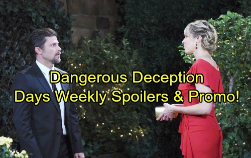 Days of Our Lives Spoilers: Week of July 3 – Bold Moves, Heated Conflict and Dangerous Deception