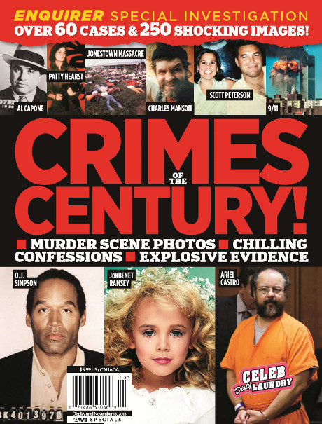 """National Enquirer Special Magazine Covers """"The Crimes of the Century"""" -- Murder Scene Photos, Confessions, Explosive Evidence! (PHOTO)"""