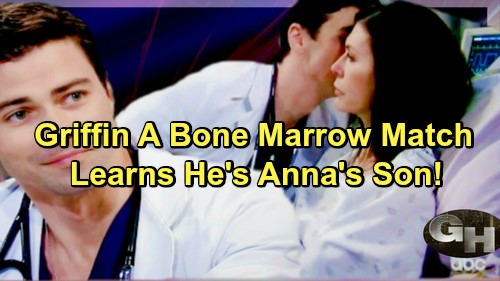 General Hospital Spoilers: Griffin a Match For Anna's Bone Marrow - Learns He's Really Anna's Son?