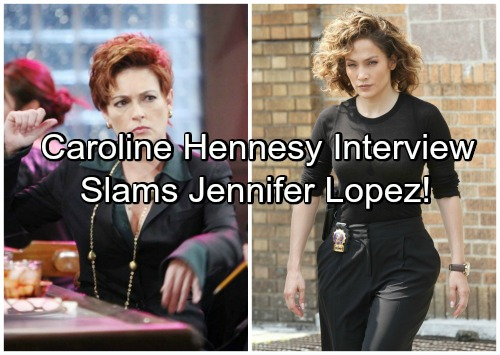 General Hospital Spoilers: Carolyn Hennesy Insults Jennifer Lopez With Backhanded Advice?