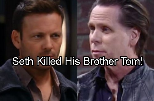 General Hospital Spoilers: Seth Killed Rapist Tom Baker – Why He Murdered His Brother