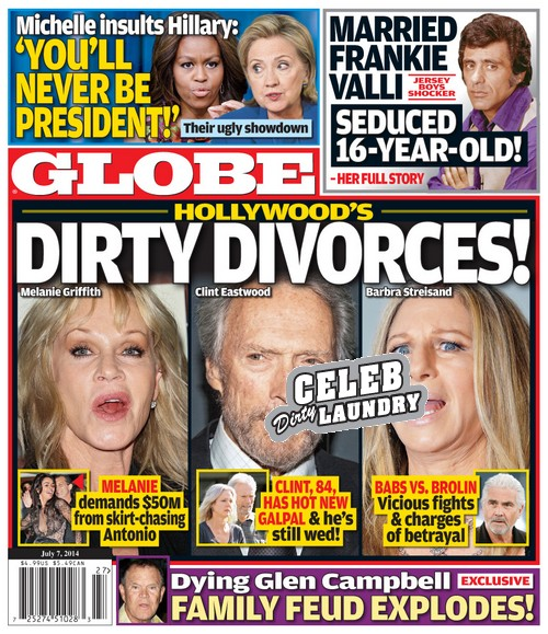 GLOBE: Clint Eastwood, Melanie Griffith, Barbra Streisand - Hollywood's Dirty Divorces! (PHOTO)