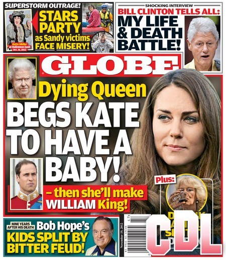 """GLOBE: Queen Elizabeth Begs Kate Middleton For A Baby And Promises """"I'll Make Prince William King!"""""""