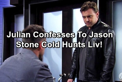 General Hospital Spoilers: Desperate Julian Rats Liv Out To Jason - Stone Cold Hunts Down Liv