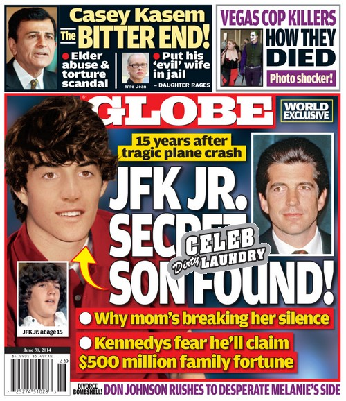 GLOBE: JFK Jr. Secret Son Found - Mother Breaks Her Silence - Kennedys Fear $500 Million Claim (PHOTO)