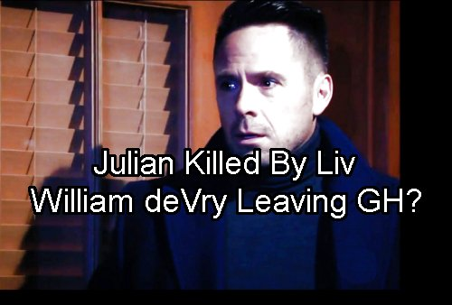 General Hospital Spoilers: Liv Kills Julian, Sacrifices Life to Save Loved Ones - William deVry Leaving GH?