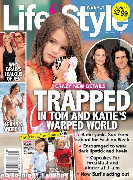 Life & Style: Suri Cruise Is Trapped In Tom Cruise and Katie Holmes Warped World