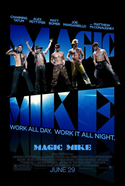 Channing Tatum And Others Grace The New Abtastic 'Magic Mike' Movie Poster (Photo)