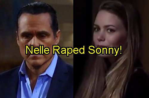 'General Hospital' Spoilers: Did Nelle Rape Mob Boss Sonny as Part of Her Carly Revenge Scheme?