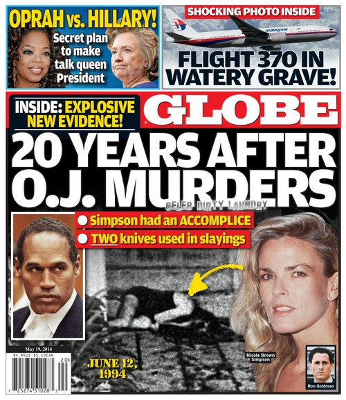 GLOBE: O.J. Simpson Had An Accomplice in The 1994 Nicole Brown - Ron Goldman Double Murder (PHOTO)