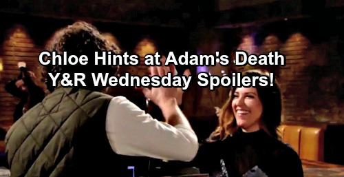 The Young and the Restless Spoilers: Drunk Chloe's Loose Lips Hint At Adam's Death – Mariah Kisses Devon, Infuriates Hilary