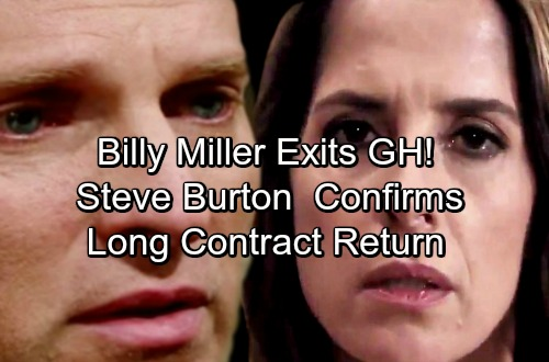 General Hospital Spoilers: Update - Steve Burton Confirms Full-Time Return - Billy Miller Exiting GH, Not Renewing Contract