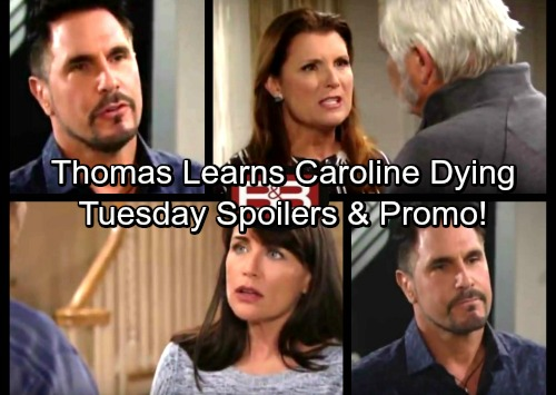 The Bold and the Beautiful Spoilers: Tuesday, July 25 - Thomas Heartbroken Over Bill's Awful News – Sheila Manipulates Eric