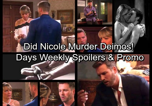 Days of Our Lives Spoilers: Weekly Spoiler Updates - Nicole Fears She Murdered Deimos, Did She!