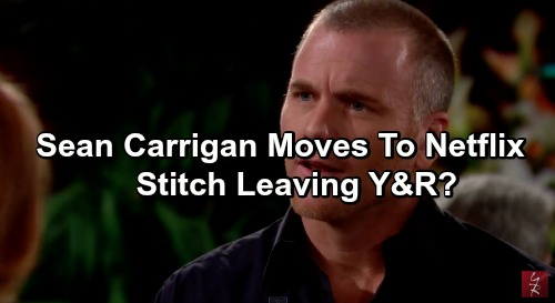 The Young and the Restless Spoilers: Is Sean Carrigan Leaving Y&R - Announces New Netflix Job