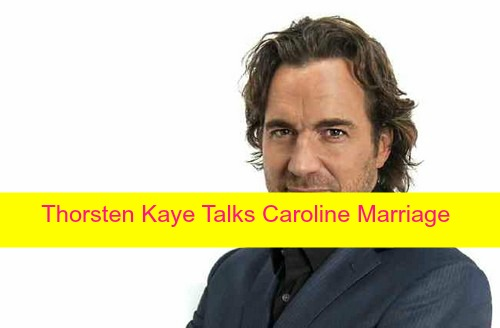 The Bold and the Beautiful (B&B) Spoilers: Thorsten Kaye Talks Shelf Life of Caroline Marriage, Personal Details