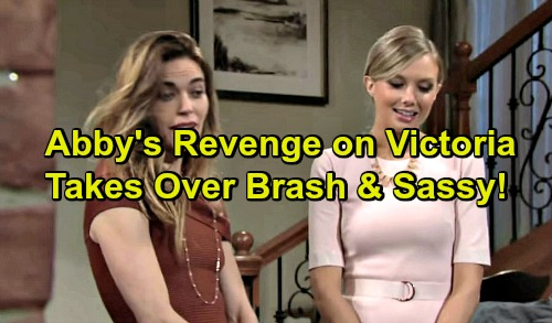 The Young and the Restless Spoilers: Abby Pays Back Victoria, Takes Over Brash and Sassy?