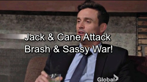 The Young and the Restless Spoilers: Cane Helps Jack Attack Brash and Sassy – Corporate Revenge is Sweet