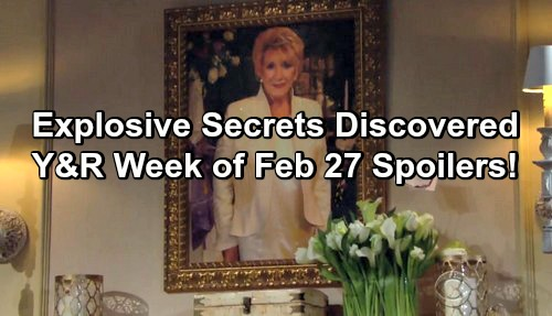 The Young and the Restless Spoilers: Updates For Week of Feb 27– Dangerous Missions, Tight Spots and Exploding Secrets